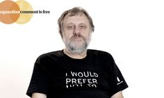 Philosopher Slavoj Žižek argues that what we see as our freedom is actually governed by a complex series of conditions