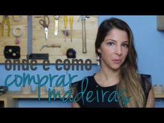 Onde e como comprar madeira - DIY design - YouTube