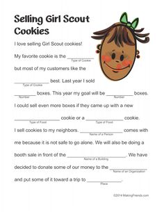 "Girl Scout Cookie Mad Lib - use for ""tell a story"" activity. Just a picture - link is incorrect. Selling Girl Scout Cookies, Girl Scout Cookie Sales, Scout Mom, Daisy Girl Scouts, Girl Scout Leader, Girl Scout Troop, Girl Scouts Of America, Girl Scout Activities, Family Activities"
