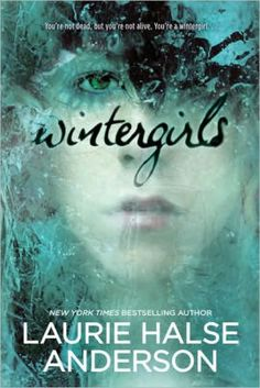 Wintergirls by Laurie Halse Anderson 18 Young Adult Books About Serious Issues That Really Stuck With You Ya Books, Great Books, Books To Read, Why Book, Book Sites, Books For Teens, Teen Books, Play, Bestselling Author