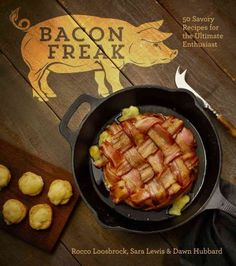BACON FREAK: 50 SAVORY RECIPES FOR THE ULTIMATE ENTHUSIAST by Rocco Loosbrock -- Publish Date: 11/8/16 -- Bacon makes everything better—and this is the best bacon book ever. Bacon Freak features 50 mouthwatering recipes ranked on a scale of 1 to 5 bacon strips, information on curing and cooking bacon, fun infographics, and a reference section covering bacon festivals, food trucks, and restaurants. Indulge in Mocha Latte Bacon Pancakes, Apple Bacon Chicken Pies, & Bacon Chili Verde Pulled…