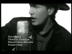 David Ball - Thinkin' Problem Probobally one of my all time favorite songs :) You just have to crank it up and sing along lol :)