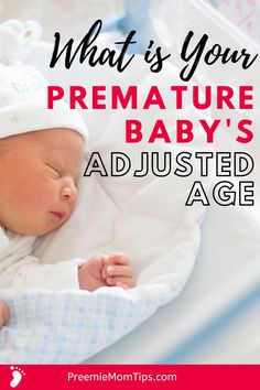 If you're a new mom to a premature baby you may be wondering what's your baby's corrected age. Here's a guide to help you understand everything you need to know about adjusted age of preemies. How to use it and how to calculate it! Preemie Babies, Preemies, Premature Baby, First Baby, Mom And Baby, Preemie Quotes, Newborn Essentials, Baby Must Haves, Baby Development