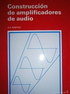 CONSTRUCCION DE AMPLIFICADORES DE AUDIO PENFOLD – CEAC 1º edicion 1989 - Foto 1