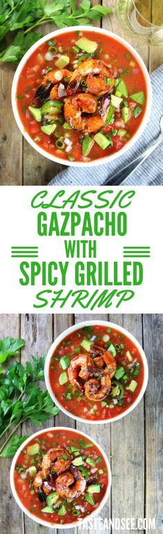 grilled shrimp with honeydew gazpacho gazpacho gazpacho gazpacho fiery ...