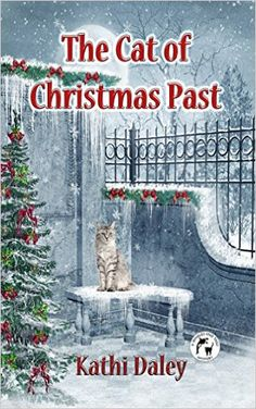 The Cat of Christmas Past (Whales and Tails Mystery #6) Kathi Daley