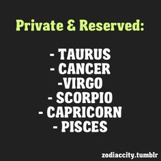 I'm a Virgo and when i look to the people that i know with the other zodiac signs i see this at them too! Taurus Quotes, Taurus Facts, Zodiac Quotes, Zodiac Facts, Taurus And Cancer, Cancer Horoscope, Zodiac Capricorn, Zodiac Cancer, Cancer Astrology