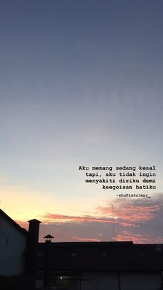 Ideas For Quotes Indonesia Nyindir Mantan Tired Quotes, Quotes Rindu, Story Quotes, Tumblr Quotes, Text Quotes, Mood Quotes, People Quotes, Quotes About Haters, Cinta Quotes