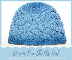 Today, I'd like to share with you this new free crochet pattern available in 11 sizes (from Preemie to Adult), for my Ocean Sea Shells Hat.