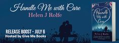 Books,Chocolate and Lipgloss: ❤❤RELEASE BOOST HANDLE ME WITH CARE BY HELEN J. ROLFE❤❤