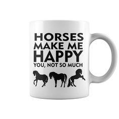 Horses Make Me Happy-HORSES MEMES FUNNY COFFEE MUG