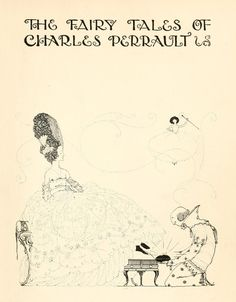 The Fairy Tales of Charles Perrault and illustrated by Harry Clarke. 1922