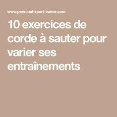 10 exercices de corde à sauter pour varier ses entraînements