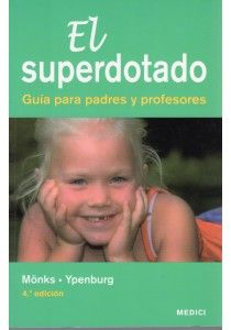 Franz J. Mönks: El superdotado: guía para padres y profesores (Medici) Special Education, Alter, Teaching, Learning, Education, Teaching Manners
