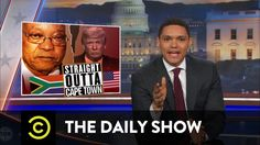The Daily Show - How South Africa Could Prepare the U.S. for President Trump - YouTube