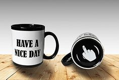 Funny Coffee Mugs Have a Nice Day Coffee Mug Middle Finger Funny Cup 11oz 100 Ceramic Mug White ** You can get more details by clicking on the image.Note:It is affiliate link to Amazon.