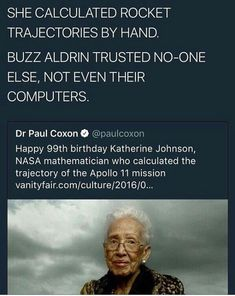 Katherine Johnson NASA Mathematician (Taraji P. Henson pkays her in the Motion Picture Hidden Figures ( Katherine Johnson NASA Mathematician (Taraji P. Henson pkays her in the Motion Picture Hidden Figures ( The More You Know, Good To Know, Katherine Johnson, Be My Hero, Black History Facts, Black History Quotes, Faith In Humanity Restored, Badass Women, Women In History