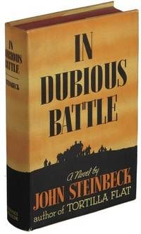 In Dubious Battle by STEINBECK, John. First Edition.. NY: Covici Friede. (1936) This is a fine copy in a fine dust jacket. A beautiful copy, and nearly impossible to find in this condition. In a custom clamshell box.  Listed by Ken Lopez, Bookseller, ABAA