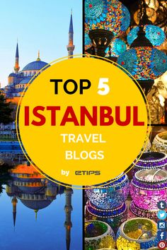 TOP 5 Istanbul Travel Blogs! - by eTips