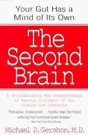 The Second Brain by Michael D. Gershon MD. This book explains how inextricably linked the gut is to the brain.