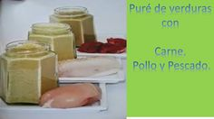 Puré de Verduras con Carne, Pescado o Pollo