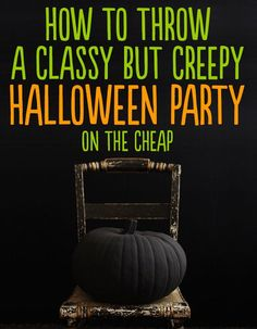 How to throw a classy but creepy Halloween Party: 24 Stylish Ways To Decorate For Halloween