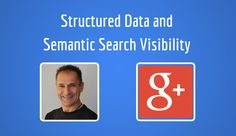 Structured Data and Semantic Search Visibility - a Step by Step approach.