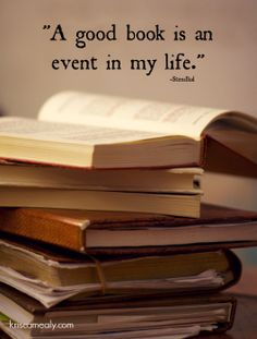 A good book is an event in my life. True story...