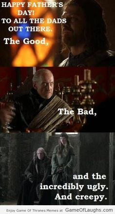 Happy Father's Day - Game Of Thrones Memes