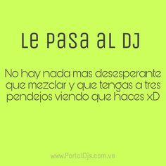 Algo que nos molesta a los DJs aunque muchos no lo decimos si es molesto que estés mezclando y te interrumpa casi pegados de la laptop viendo como se llama el tema jajaja #NoLaDa no se que nos cuentan ustedes DJs!!!  @PortalDeDJsOficial #SoloParaRumberos   Noticias Entretenimiento DJs Radio Vídeos Sociales Rumbas y mas.. Todo en un solo lugar!!  www.PortalDJs.com.ve  ___________ ___________ ___________ ___________ ___________ # #edmtags #edm #edmmusic #edmvibes #edmlife #edmfestival…