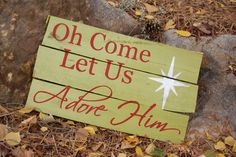 Come Let Us Adore Him Christmas Sign