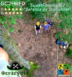 "How high have you climbed for a #geocache?  SweetyFamilly 012 ""Defence de Stationner"" (GC2HRF0)"