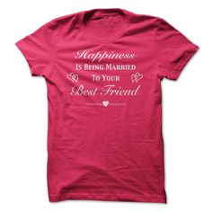 """#camera... Cool T-shirts (Deal of the Day) Happiness Is Being Married to Your Best Friend at BazaarTshirts  Design Description: """"Happiness Is Being Married to Your Best Friend"""" t shirt and hoodie design is created in white textual content so it contrasts superbly o... - http://tshirt-bazaar.com/whats-hot/deal-of-the-day-happiness-is-being-married-to-your-best-friend-at-bazaartshirts.html"""