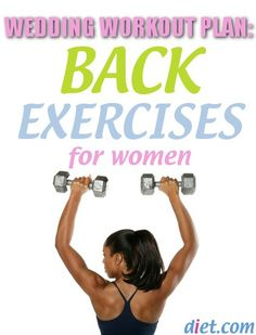 Wedding Workout Plan: Back Exercises for Women