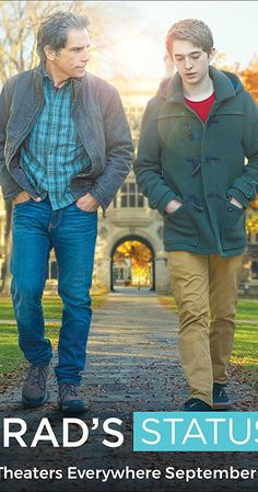 Directed by Mike White.  With Ben Stiller, Austin Abrams, Jenna Fischer, Michael Sheen. A father takes his son to tour colleges on the East Coast and meets up with an old friend who makes him feel inferior about his life's choices.