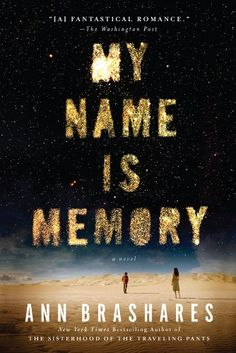 16 recommended books to read for women, including My Name Is Memory by Ann Brashares.
