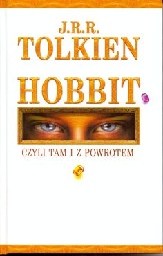 """Hobbit, czyli tam i z powrotem"" (The Hobbit or There and Back Again) J.R.R. Tolkien Translated by Maria Skibniewska Poems translated by Włodzimierz Lewik Cover by Maciej Sadowski Published by Wydawnictwo Iskry 2002"