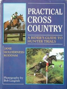 Practical Cross-country: Rider's Guide to Hunter Trials by Jane Holderness-Roddam ... (2016/03/20)