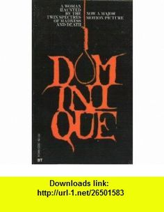 Dominique (9780505513458) R. Chetwynd-Hayes , ISBN-10: 0505513455  , ISBN-13: 978-0505513458 ,  , tutorials , pdf , ebook , torrent , downloads , rapidshare , filesonic , hotfile , megaupload , fileserve