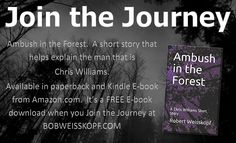 Pick up Ambush in the Forest by Robert Weisskopf.  It is a short story prequel to the Journey of the Freighter Lola Scifi Series.  Available as a FREE download, Kindle e-book or paperback by following the link on the bottom of my shopping page - https://bobweisskopf.com/shop-for-my-books/