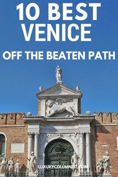 10 Best Off The Beaten Path Venice Attractions - 10 of the Best Off the Beaten Path Attractions in Venice, Italy. Travel in Europe. Brisbane, Perth, Melbourne, Backpacking Europe, Travelling Europe, Traveling Tips, Cairns, Travel Advice, Travel Guides