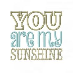You are My Sunshine Applique Font Design Patch by HerringtonDesign, $1.95