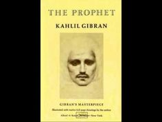 The Prophet by Kahlil Gibran -Chap 8 Joy and Sorrow