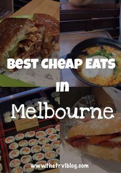 Best Cheap Eats in Melbourne
