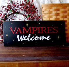 Vampires Welcome.