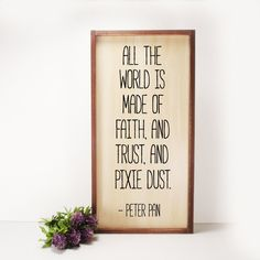 All The World Peter Pan- Framed Hand Painted  Wood Sign Made From Reclaimed Wood- Rustic-Farmhouse Decor-Country Decor-Home Decor by LilyAndLiamBoutique on Etsy