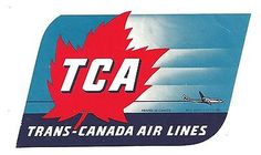 ONE TRANS-CANADA AIRLINES (TCA) LABEL - UNUSED - MINT