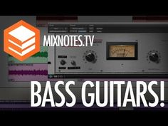 How to Mix Bass Guitars! Kush Audio UBK1 - UAD LA2A - Studer Tape Machine - Decapitator - YouTube