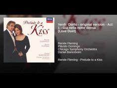 Verdi: Otello - original version - Act 1 - Già nella notte densa (Love D...