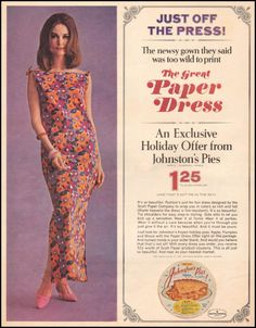 The Great Paper Dress — an Exclusive 1967 Holiday Offer from Johnston's Pies — very unusual to find a long paper dress, most were minis.